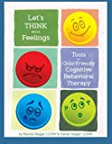 img - for Let's Think About Feelings: Tools for Child-Friendly CBT book / textbook / text book