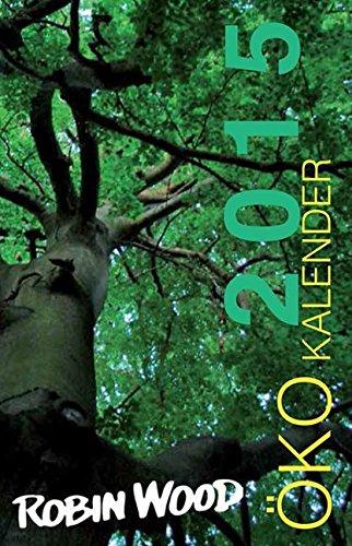 Ökokalender ROBIN WOOD 2015 Taschenkalender