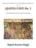 Ajanta Cave No. 1: Documented According to the Ajanta Corpus of Dieter Schlingloff (Photographic Compendium, Ajanta Narrative Painting)