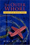 The Outer Whorl, Neal A. Schier, 1425774997