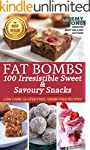 Ketogenic Diet: Fat Bombs 100 Irresis...