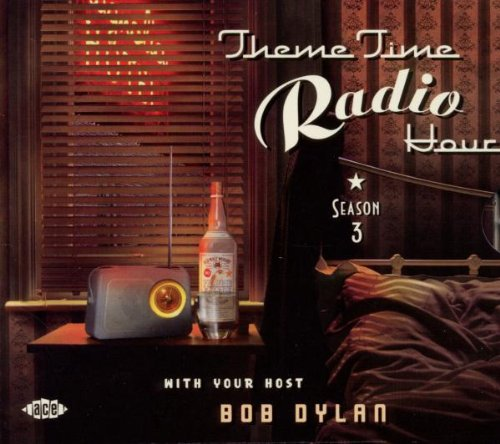 theme-time-radio-hour-season-3-with-your-host-bob-dylan