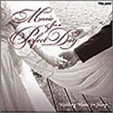 Music for a Perfect Day (Wedding Music for Harp)