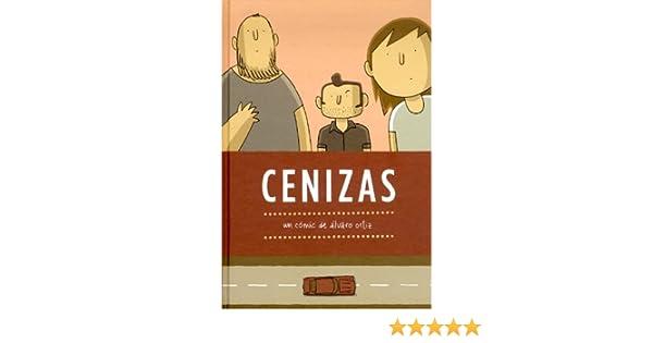 Cenizas: Álvaro Ortíz Albero: 9788415163633: Amazon.com: Books
