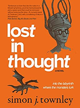 Lost In Thought by [Townley, Simon J.]