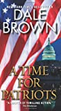 """""""A Time for Patriots (British Book Awards 2003)"""" av Dale Brown"""