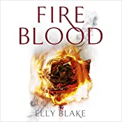 Fireblood: The Frostblood Saga, Book 2 | Elly Blake