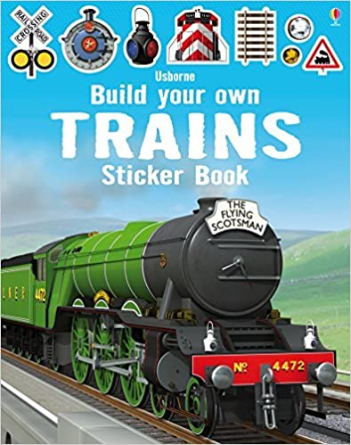 Build Your Own Trains Sticker Book (Build Your Own Sticker Books) by Simon Tudhope (2014-11-01)