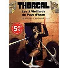 Thorgal 03  Les 3 Vieillards du Pays d'Aran édi spéciale