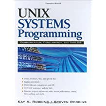 UNIX Systems Programming: Communication, Concurrency and Threads (2nd Edition)