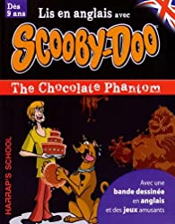 A story and games with Scooby-Doo - The Chocolate Phantom par  Harrap's