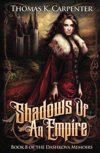 Download Shadows of an Empire (The Dashkova Memoirs) (Volume 8) pdf epub