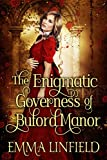 #9: The Enigmatic Governess of Buford Manor: A Historical Regency Romance Novel