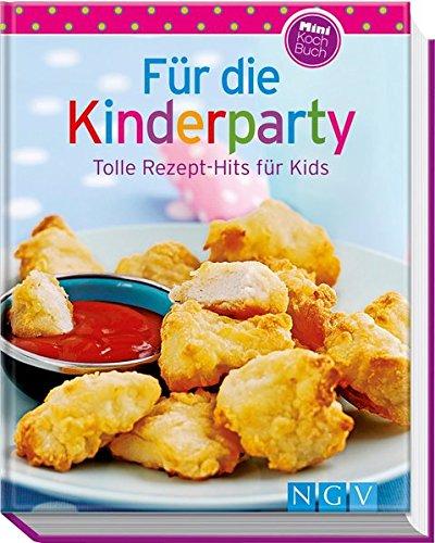 Für Die Kinderparty  Minikochbuch   Tolle Rezept Hits Für Kids