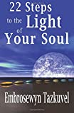 22 Steps to the Light of Your Soul