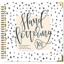 Hand Lettering 101: An Introduction to the Art of Creative Lettering (Hand Lettering Series)