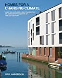 Homes for a Changing Climate, Katrin Klingenberg and Mike Kernagis, 0615227406