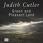 Green and Pleasant Land | Judith Cutler