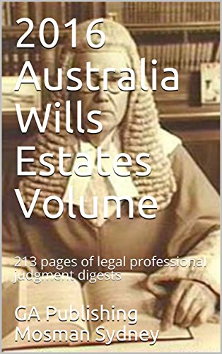 2016-Australia-Wills-Estates-Volume-213-pages-of-legal-professional-judgment-digests
