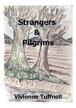 Strangers and Pilgrims by [Tuffnell, Vivienne]