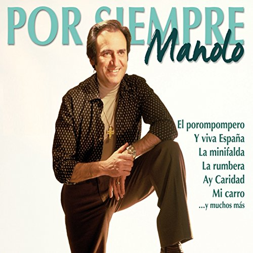 Various artists Stream or buy for $8.99 · Por Siempre Manolo