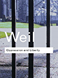 Oppression and Liberty (Routledge Classics)