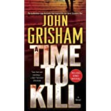 A Time to Kill: A Novel (Jake Brigance)