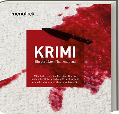 Menüthek Krimi - Ein perfekter Themenabend