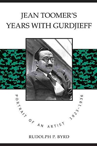 Books : [Jean Toomer's Years with Gurdjieff] (By: P Byrd Rudolph P Byrd) [published: August, 2010]