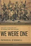 We Were One, Patrick O'Donnell, 0306814692