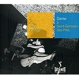 Collection Jazz In Paris - Danse à Saint-Germain-des-Prés - Digipack