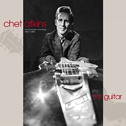 Mr. Guitar - The Complete Recordings 1955-1960 by Atkins, Chet