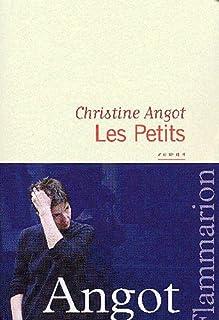 Les petits, Angot, Christine