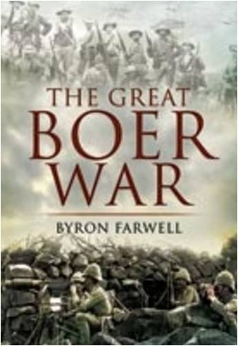 Great Boer War (The South African War 1899 To 1902)