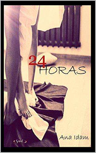 24 Horas (Spanish Edition)