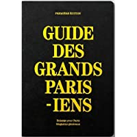 Guide des grands parisiens
