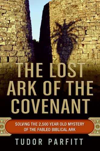 Download The Lost Ark of the Covenant: Solving the 2,500-Year-Old Mystery of the Fabled Biblical Ark pdf epub