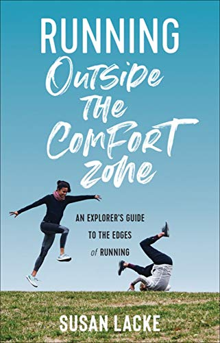Running Outside the Comfort Zone: An Explorer's