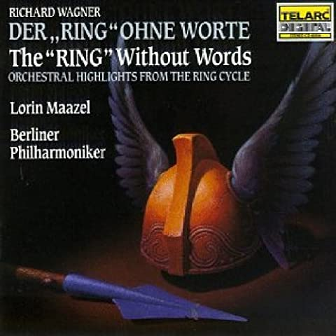 Wagner: The Ring Without Words (Wagner Composer)