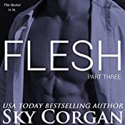 Flesh: Part Three: The Flesh Series, Book 3 | Sky Corgan