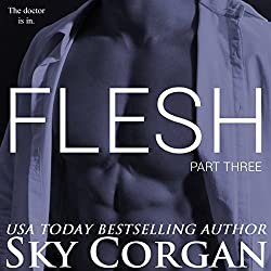 Flesh: Part Three