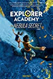 Explorer Academy: The Nebula Secret