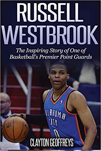 254d36c4bb3c Russell Westbrook  The Inspiring Story of One of Basketball s ...