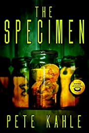 The Specimen: A Novel of Horror (The Riders Saga Book 1)