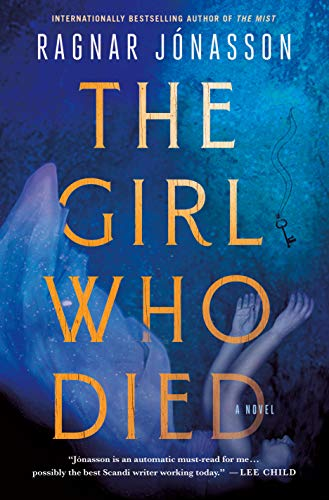 The Girl Who Died: A Novel