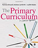 The Primary Curriculum : A Creative Approach, , 1849205965
