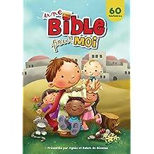 Une Bible pour Moi: Les valeurs et les vertus de la Bible (French Edition)