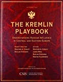img - for The Kremlin Playbook: Understanding Russian Influence in Central and Eastern Europe (CSIS Reports) book / textbook / text book