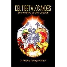 Del Tibet a los Andes, el encuentro de dos Culturas (Spanish Edition)