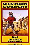 WESTERN COUNTRY 66: Duell der Stolzen (German Edition)